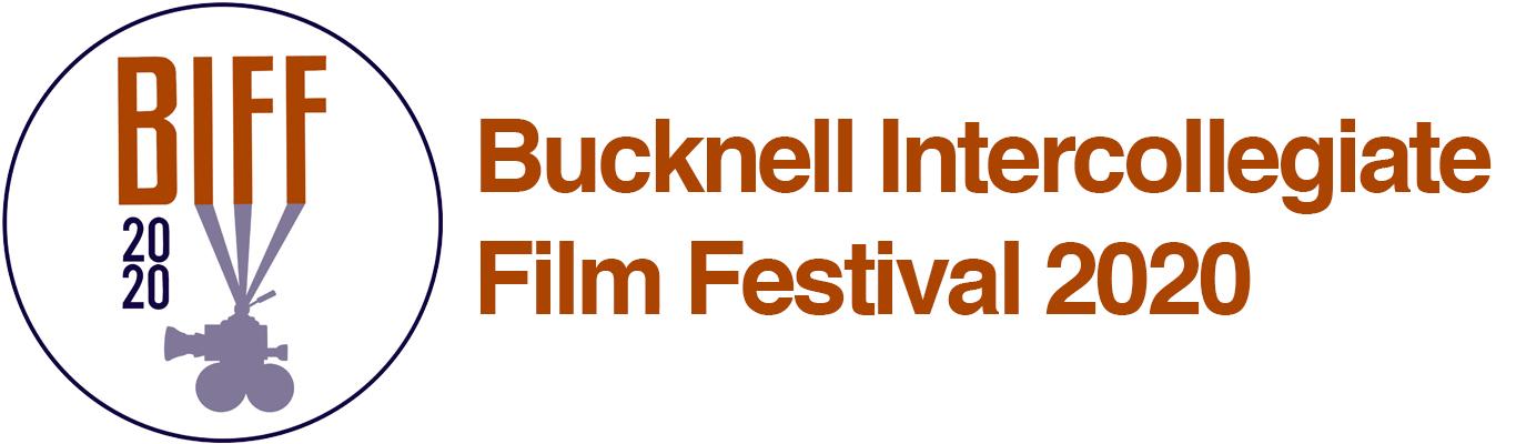 Bucknell Intercollegiate Film Festival 2020